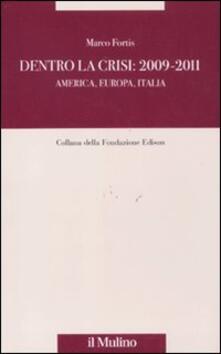 Dentro la crisi 2009-2011. America, Europa, Italia.pdf