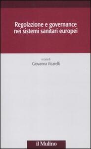 Regolazione e governance nei sistemi sanitari europei - copertina
