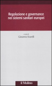 Regolazione e governance nei sistemi sanitari europei