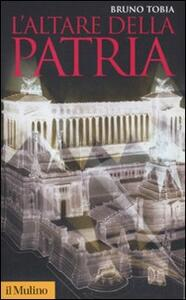 L' Altare della Patria - Bruno Tobia - copertina