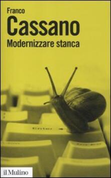 Modernizzare stanca. Perdere tempo, guadagnare tempo.pdf