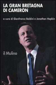 La Gran Bretagna di Cameron - copertina