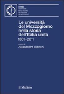 Le università del Mezzogiorno nella storia dell'Italia unita 1861-2011 - copertina