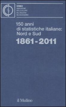 Filippodegasperi.it 150 anni di statistiche italiane: Nord e Sud. 1861-2011 Image