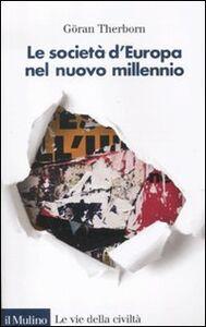 Libro Le società d'Europa nel nuovo millennio Göran Therborn