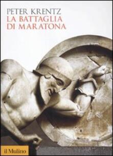 La battaglia di Maratona - Peter Krentz - copertina