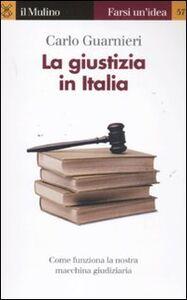 Libro La giustizia in Italia Carlo Guarnieri