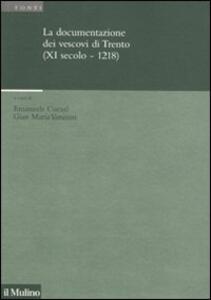 La documentazione dei vescovi di Trento (XI secolo-1218) - copertina