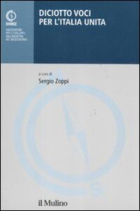 Libro Diciotto voci per l'Italia unita