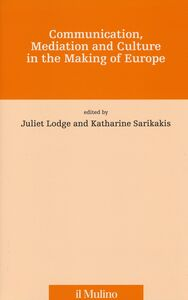 Libro Communication, mediation and culture in the making of Europe