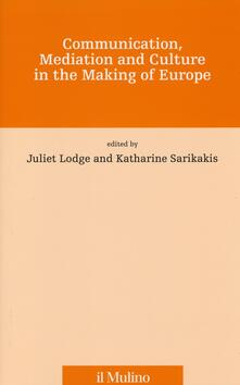 Communication, mediation and culture in the making of Europe.pdf