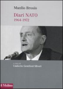 Diari NATO (1964-1972) - Manlio Brosio - copertina