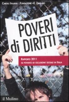 Milanospringparade.it Poveri di diritti. Rapporto 2011 su povertà ed esclusione sociale in Italia Image