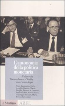 Ipabsantonioabatetrino.it L' autonomia della politica monetaria. Il divorzio Tesoro-Banca d'Italia trent'anni dopo Image