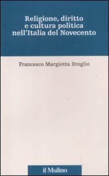 Secchiarapita.it Religione, diritto e cultura politica nell'Italia del Novecento Image
