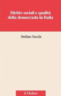 Diritti sociali e qualità della democrazia in Italia - Sacchi Stefano - wuz.it