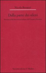 Dalla parte dei Sileni. Percorsi nella letteratura italiana del Cinque e Seicento - Nicola Bonazzi - copertina