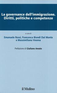 Libro La governance dell'immigrazione. Diritti, politiche e competenze