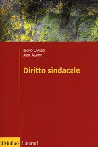 Libro Diritto sindacale Bruno Caruso , Anna Alaimo
