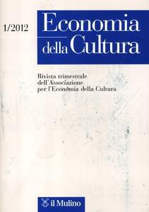 Economia della cultura (2012). Vol. 1 - copertina