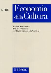Economia della cultura (2012). Vol. 4 - copertina
