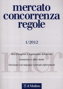 Mercato concorrenza regole (2012). Vol. 1 - copertina