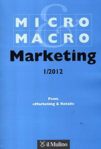 Micro & Macro Marketing (2012). Vol. 1 - copertina