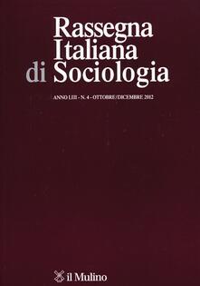 Collegiomercanzia.it Rassegna italiana di sociologia (2012). Vol. 4 Image