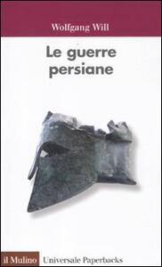 Le guerre persiane - Wolfgang Will - copertina
