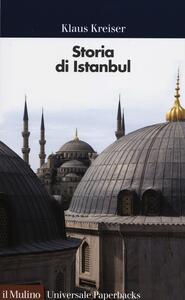 Storia di Istanbul - Klaus Kreiser - copertina