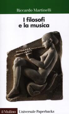 I filosofi e la musica - Riccardo Martinelli - copertina