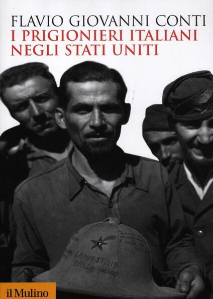 I prigionieri italiani negli Stati Uniti - Flavio Giovanni Conti - copertina