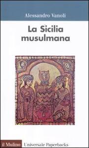 La Sicilia musulmama - Alessandro Vanoli - copertina
