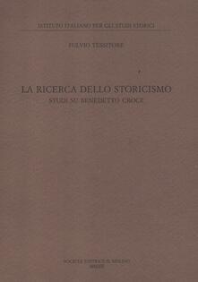 La ricerca dello storicismo. Studi su Benedetto Croce.pdf