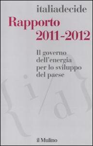 Rapporto 2011-2012. Il governo dell'energia per lo sviluppo del paese - copertina