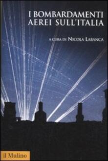 I bombardamenti aerei sull'Italia - copertina