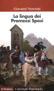 Libro La lingua dei «Promessi sposi» Giovanni Nencioni