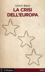 La crisi dell'Europa - Ulrich Beck - copertina