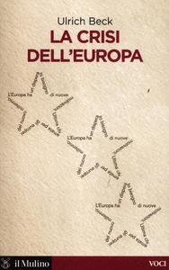 Libro La crisi dell'Europa Ulrich Beck