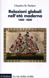 Relazioni globali nell'età moderna. 1400-1800