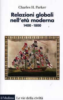 Promoartpalermo.it Relazioni globali nell'età moderna. 1400-1800 Image