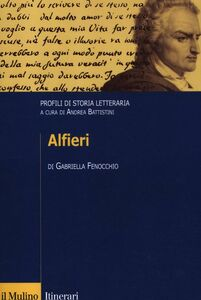 Libro Alfieri. Profili di storia letteraria Gabriella Fenocchio