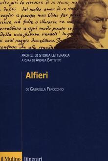 Alfieri. Profili di storia letteraria - Gabriella Fenocchio - copertina