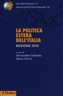 Listadelpopolo.it La politica estera dell'Italia 2012 Image