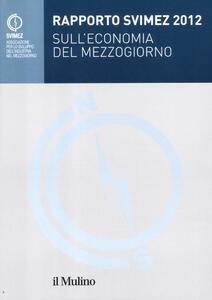 Rapporto Svimez 2012 sull'economia del Mezzogiorno - copertina
