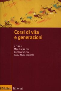 Libro Corsi di vita e generazioni
