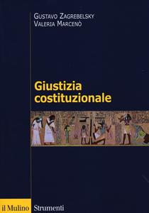 Libro Giustizia costituzionale Gustavo Zagrebelsky , Valeria Marcenò