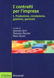 Libro I contratti per l'impresa. Vol. 1: Produzione.