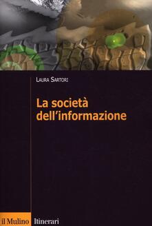 La società dell'informazione - Laura Sartori - copertina
