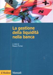La gestione della liquidità nella banca.pdf